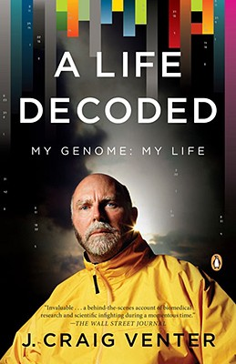 A Life Decoded By Venter, J. Craig