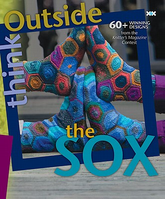 Think Outside the Sox By Rowley, Elaine (EDT)/ Xenakis, Alexis (PHT)